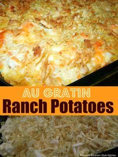Au Gratin Ranch Potatoes Potato Side Dishes, Side Dishes Easy, Vegetable Side Dishes, Savoury Dishes, Side Dish Recipes, Veggie Recipes, Cooking Recipes, Potato Recipes, Potato Ideas