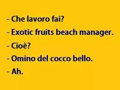 EFB Manager that is Exotic fruits beach Manager Some Funny Jokes, Funny Facts, Funny Photos, Funny Images, Funny Cute, Hilarious, Word Sentences, Italian Quotes, Feelings Words