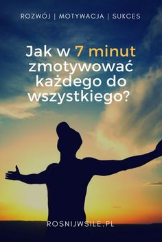 Dowiedz się jak w 7 minut zmotywować każdego do wszystkiego. Poznaj skuteczną metodę motywacji.  #blog #motywacja #rozwój #sukces #myśli #pieniądze #psychologia #umysł Self Development, Personal Development, W 6, Study Motivation, Better Life, Self Improvement, Good To Know, Positive Vibes, Life Lessons