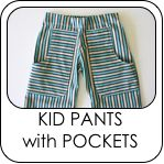 KID Pants with POCKETS. These are addictive to make... I have made like 7ish pair ;)