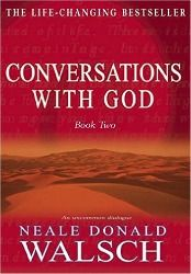 Free - Read Conversations with God Book Two by Neale Donald Walsch