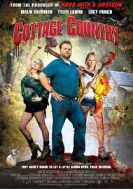 Cottage Country (2013)  Another gem from Tyler Labine, seriously this guy doesn't get enough credit for his awesomeness!