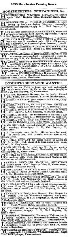 1893. Manchester Employment adverts. Where a wage of £16, £18 or £20 etc., is mentioned in the advert, that is the wage for a year.