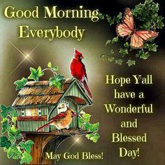 Good Morning, May God Bless.