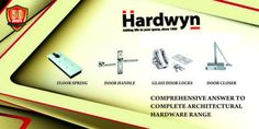 Hardwyn is a Manufacturer & supplier of Architectural Hardware Fittings & Solutions that include glass fittings, spider fittings, door closer, door handles, sliding system, Bathroom Fittings and kitchen fittings.