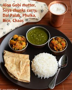 Lunch menu 51 with aloo gobi mutter, soya chunks curry, dal palak, chaas, phulka and rice! Lunch Recipes Indian, North Indian Recipes, South Indian Food, Lunch Box Recipes, Baby Food Recipes, Dinner Recipes, Lunch Ideas, Pasta Recipes, Baking Recipes