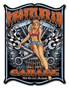 Create a Unique Garage Decor with our Metal Signs. This is a Shovelhead Garage - Since 1903 Motorcycle Garage Sign, from Steve McDonald artwork. Made of Steel, Laser Cut Out sign measures 14 x 18 inches. It has eyelets for easy mounting. Made in the USA. Harley Davidson Art, Classic Harley Davidson, Davidson Bike, Garage Signs, Garage Art, Steve Mcdonald, Dibujos Pin Up, Pin Up Posters, Vintage Metal Signs