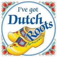 Dutch Souvenir Tile: Got Dutch Roots
