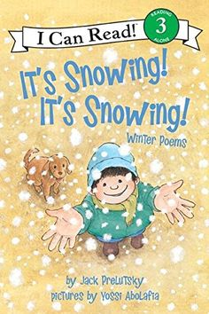 It's Snowing! It's Snowing!: Winter Poems by Jack Prelutsky, illustrated by Yossi Abolafia