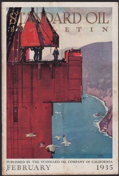 Standard Oil Bulletin Feb 1935 Maurice Logan Boulder Dam Bay Bridge vtg Chevron Standard Oil, Bouldering, Art Photography, Illustration Art, California, Logan, Chevron, Bridge, Magazine Covers