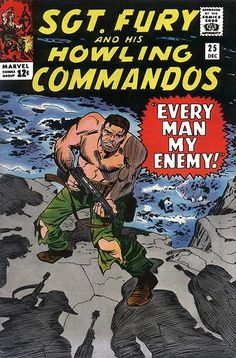 """Sgt. Fury and his Howling Commandos by Jack Kirby (""""Every Man My Enemy"""")"""