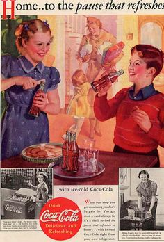 "Coca-Cola ~ ""Home ... to the pause that refreshes!"""