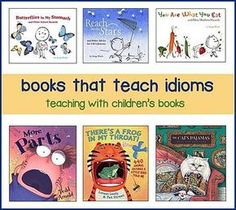 Children's Books for Teaching Idioms