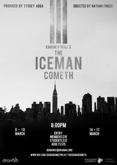 """A poster I created for my mates play based on Eugene O'Neill's """"The Iceman Cometh"""""""
