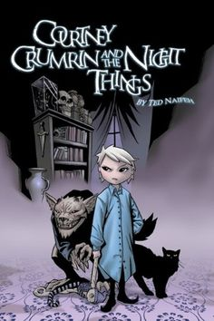 Courtney Crumrin and the Night Things is an independent comic book series written and illustrated by Ted Naifeh.
