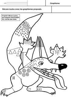 Graphisme pour les Moyens sur le thème du loup. Décorer les surfaces de Loulou avec des graphismes proposés.  - Décore Loulou.docx  - Décore Loulou.pdf Wolf, Activity Sheets, Motor Skills, Moose Art, About Me Blog, Album, Fictional Characters, Cycle 1, Ms Gs