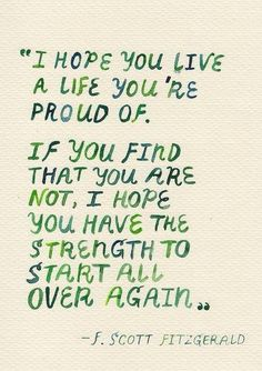 F. Scott Fitzgerald ... I have always loved this quote and I feel as though I always will <3