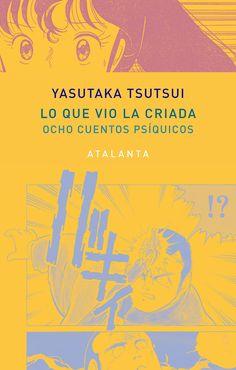 Tsutsui, Yasutaka / Lo que vio la criada. Ex Libris, My Books, My Love, Movie Posters, Art Ideas, Products, Curly, Authors, Novels