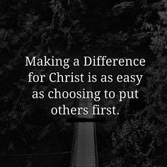 We are called to Deny ourselves. Die to self and shine bright in this World! ❤️ How do we make a difference? Put others first. We should put our own interests behind the interests of others. It could be the smallest show of love, compassion, understanding or grace. One person at a time! (Matthew 16:24 ; Luke 9:23 ; Mark 8:34) #Bible #Scripture #BibleVerse #Christian #Jesus #Christ #Blessed #Blessings #Grace #Love #Compassion #Mercy #Understanding #Atonement #Forgiveness
