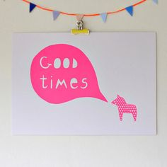 A3 Good Times Neon Pink Screen Print by seventytree on Etsy, £24.00
