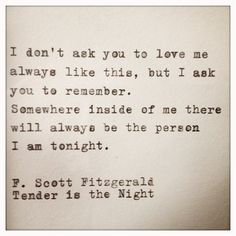 F. Scott Fitzgerald Love Quote Made On TypewriterYou can find Scott fitzgerald and more on our website.F. Scott Fitzgerald Love Quote Made On Typewriter Now Quotes, Writer Quotes, Quotable Quotes, Great Quotes, Quotes To Live By, Life Quotes, Inspirational Quotes, Literature Quotes, Night Quotes