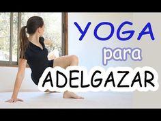 Yoga para ADELGAZAR | Todos niveles | Clase 14 completa español - YouTube