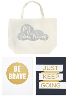 Find the silver lining, Be Brave, Just keep going — Lottie Loves: Type >> A Tote & Prints from Jess LC
