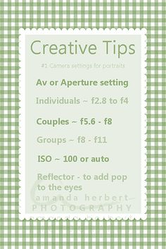 Creative tips #1 Camera Settings for Portraits. http://amandaherbert.tumblr.com/