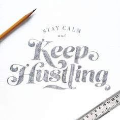 Stay Calm and Keep Hustling  . From a beautiful lettering by @see_mahimkar.  __ Featured by @thedailytype #thedailytype Learning stuffs via: www.learntype.today __ by thedailytype
