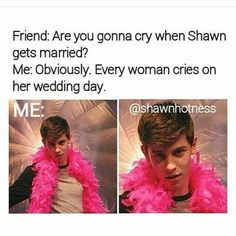 like Shawn Mendes will be mine! Stupid Funny Memes, Funny Relatable Memes, Haha Funny, Funny Texts, Hilarious, K Pop, Bts Memes, Shawn Mendes Memes, To My Future Husband