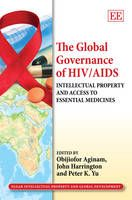 The global governance of HIV/AIDS.  Edward Elgar, 2013.