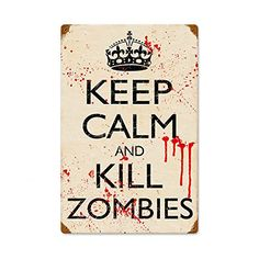 Keep Calm and Kill Zombies Bloody Funny Vintage Metal Sign 12 x 18 *** Click image for more details.Note:It is affiliate link to Amazon.