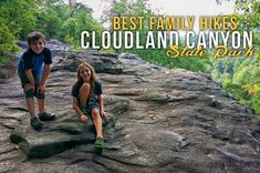 Cloudland Canyon State Park with Kids – Page 3 – Happy Trails Wild Tales Family Road Trips, Family Camping, Outdoor Fun, Outdoor Camping, Cloudland Canyon, Lookout Mountain, Kids Pages, Happy Trails, Get Outside