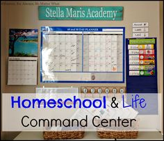 Command Center to Organize Homeschooling and Life