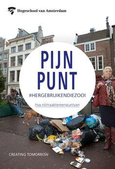 Deze campagneposter maakt duidelijk waarom de HvA afval een pijnpunt vindt en er werk van wil maken met slimme oplossingen. http://www.hva.nl/maaktereenpuntvan
