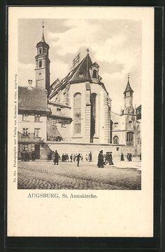 old postcard: AK Augsburg, Blick auf St. Annakirche