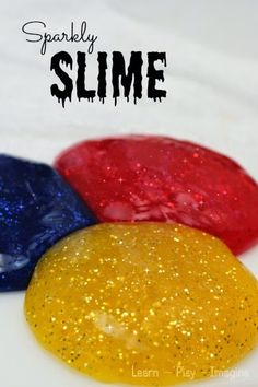 How to make sparkly slime - our favorite two ingredient base recipe with added…