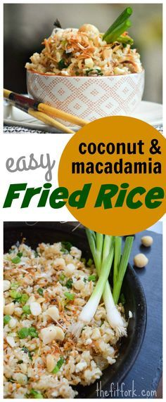 Trying w/ Mangos Also! - Easy Coconut and Macadamia Fried Rice is a island-inspired side dish or vegetarian meal filled with healthy fats.