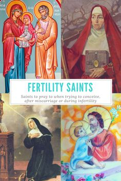 Catholic Patron Saints of Fertility, Infertility, Miscarriage, and Trying to Conceive. Trying To Conceive Tips
