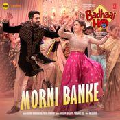 Morni Banke Bollywood Music New Song Download Blockbuster Movies