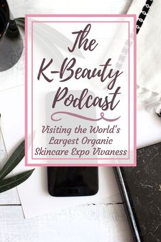 I chat about my visit to the world's largest organic skincare expo, the Vivaness! Lots of Asian organic skincare brands to discover, as well as some surprising new organic beauty innovations from Europe and New Zealand!  #bblogger #beautyblog #podcast #beautypodcast #kbeauty #kbeautypodcast #koreanskincare #organicbeauty #organicskincare #vivaness