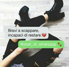 Bravi a scappare, incapaci di restare Love Your Life, My Life, Tumblr Quotes, Bff, Best Friends, Harry Potter, Mood, Thoughts, Writing