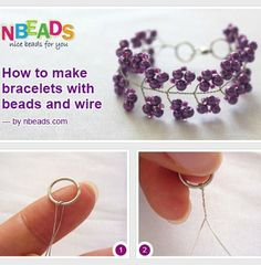 Tutorial: How To Make Bracelets With Beads And Wire