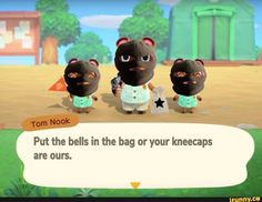 animal crossing memes Put the bells in the bag or - animals Cute Memes, Stupid Funny Memes, Dankest Memes, Reaction Pictures, Funny Pictures, Animal Crossing Funny, Funny Animals, Cute Animals, Videogames