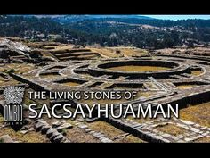"""The documentary """"The Living Stones of Sacsayhuaman"""" At the beginning of July 2012 the Ministry of Culture of Peru invited a group of Russian geophysicists to..."""