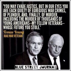 former VP Dick Cheney and former Defense Secretary Donald Rumsfeld all committed war crimes during the Iraq war.