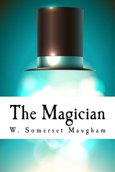 The Magician by W. Somerset Maugham http://www.amazon.com/dp/1515204413/ref=cm_sw_r_pi_dp_Rw8Svb19PC4BS
