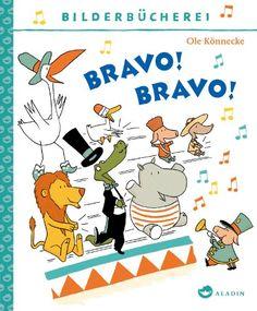 Bravo! Bravo! von Ole Könnecke http://www.amazon.de/dp/3848910020/ref=cm_sw_r_pi_dp_2TEJub1R991EM