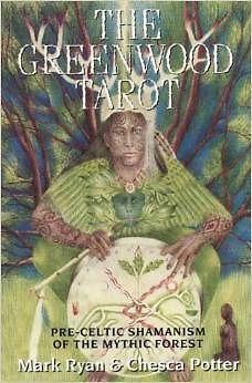 - The Greenwood Tarot by Mark Ryan (Author) and Chesca Potter (Illustrator)