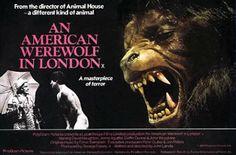 Top 10 Werewolf Movies  1. An American Werewolf in London